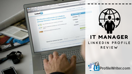 it manager linkedin profile review
