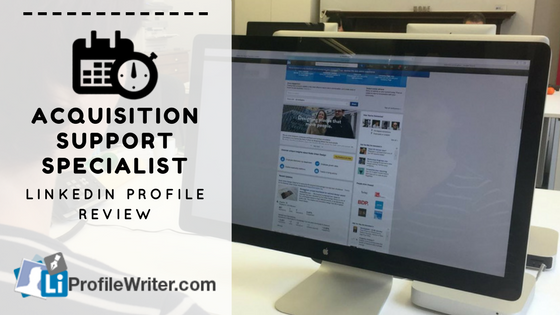 acquisition support specialist best linkedin profile