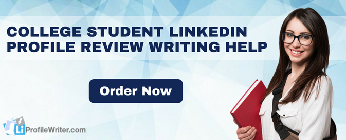 college student linkedin profile tips