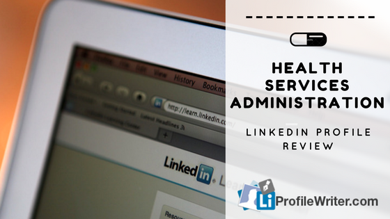 heath services administration best linkedin profile
