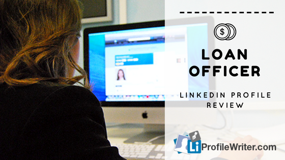 loan officer best linkedin profile