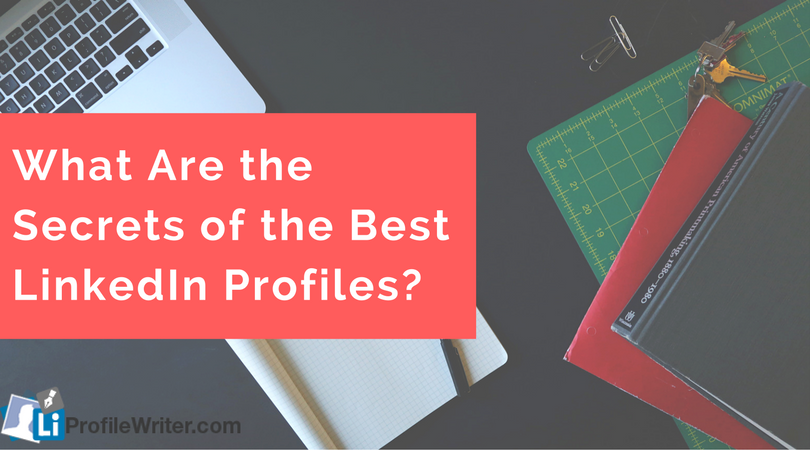 top linkedin profiles secrets