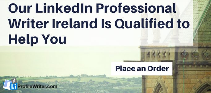 linkedin professional writer ireland
